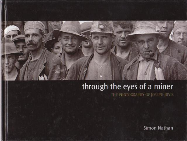 cover image of Through the eyes of a miner, The photography of Joseph Divis for sale in New Zealand