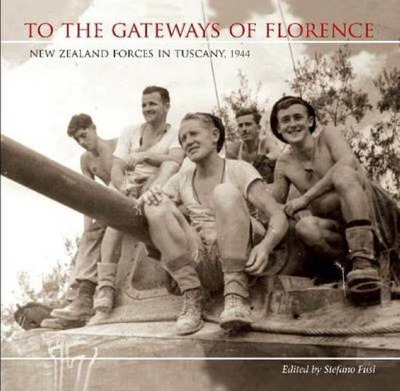 cover image of To the Gateways of Florence, New Zealand Forces in Tuscany 1944 for sale in New Zealand