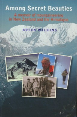 cover image of Among Secret Beauties, a memoir of mountaineering in New Zealand and the Himalayas, for sale in New Zealand