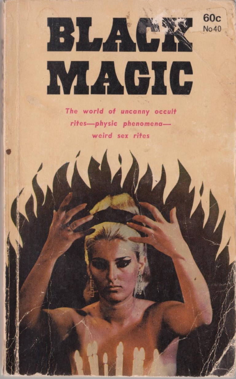 cover image of Black Magic, the World of Uncanny Occult rites- Psychic phenomena- Weird Sex Rites, for sale in New Zealand